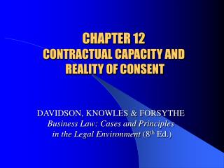 CHAPTER 12  CONTRACTUAL CAPACITY AND   REALITY OF CONSENT