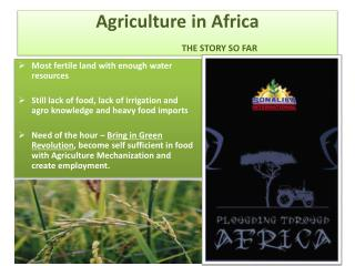 Agriculture in Africa THE STORY SO FAR