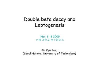 Double beta decay and Leptogenesis