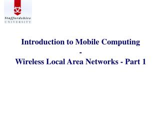 Introduction to Mobile Computing - Wireless Local Area Networks - Part 1