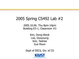 2005 Spring CS492 Lab #2