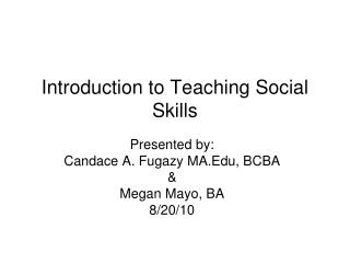 Introduction to Teaching Social Skills