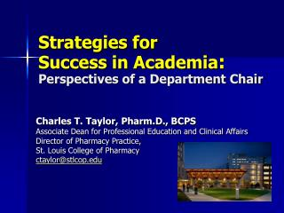 Strategies for  Success in Academia :  Perspectives of a Department Chair