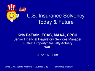 U.S. Insurance Solvency Today & Future