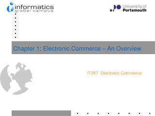 Chapter 1: Electronic Commerce – An Overview