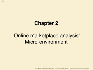 Chapter 2 Online marketplace analysis: Micro-environment