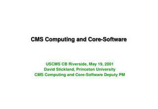 CMS Computing and Core-Software
