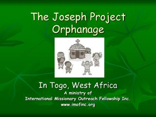 The Joseph Project Orphanage