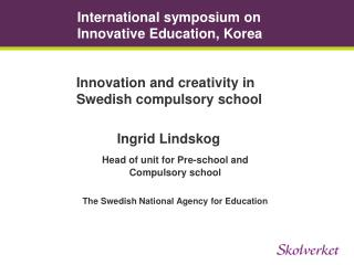International symposium on Innovative Education, Korea
