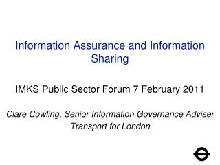 Information Assurance and Information Sharing