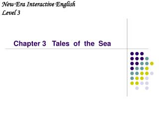 Chapter 3   Tales  of  the  Sea