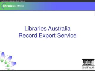 Libraries Australia  Record Export Service