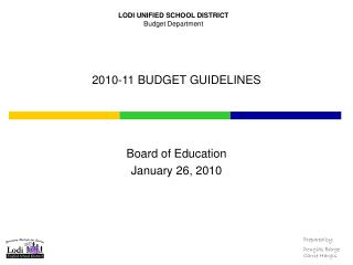 LODI UNIFIED SCHOOL DISTRICT Budget Department