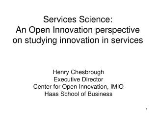 Services Science: An Open Innovation perspective  on studying innovation in services