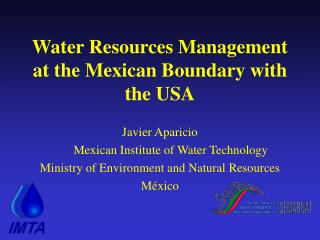 Water Resources Management at the Mexican Boundary with the USA