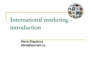 International marketing - introduction