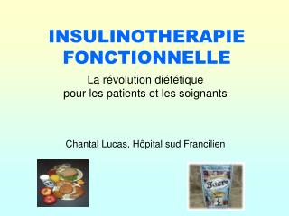INSULINOTHERAPIE  FONCTIONNELLE