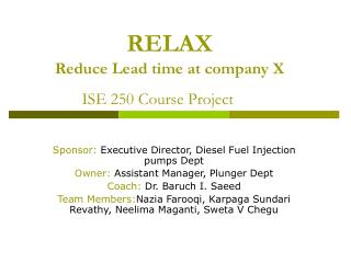 RELAX Reduce Lead time at company X ISE 250 Course Project