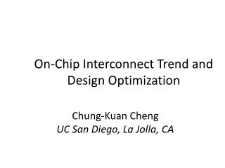 On-Chip Interconnect Trend and Design Optimization