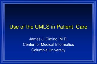 Use of the UMLS in Patient  Care