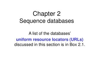Chapter 2 Sequence databases