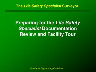The  Life Safety Specialist  Surveyor