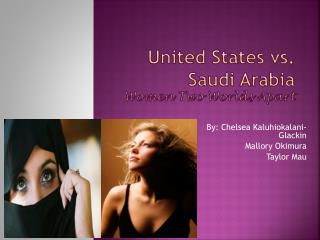 United States vs. Saudi Arabia Women Two Worlds Apart