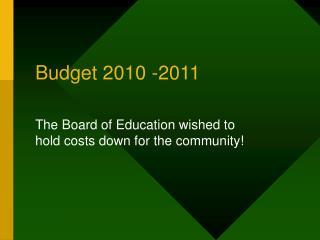 Budget 2010 -2011