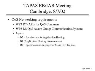 TAPAS EB/IAB Meeting Cambridge, 8/7/02