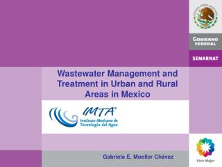 Wastewater Management and Treatment in Urban and Rural Areas in Mexico