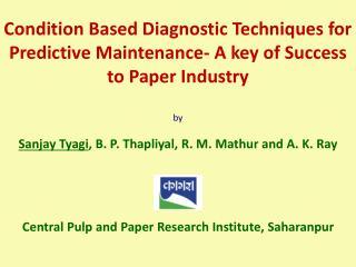 by Sanjay Tyagi , B. P. Thapliyal , R. M. Mathur and A. K. Ray