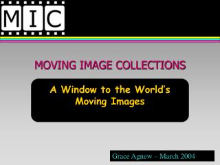 MOVING IMAGE COLLECTIONS
