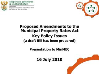Proposed Amendments to the Municipal Property Rates Act  Key Policy Issues