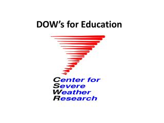 DOW's for Education