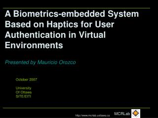 A Biometrics-embedded System Based on Haptics for User Authentication in Virtual Environments