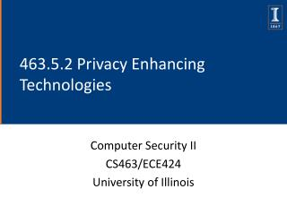 463.5.2 Privacy Enhancing Technologies