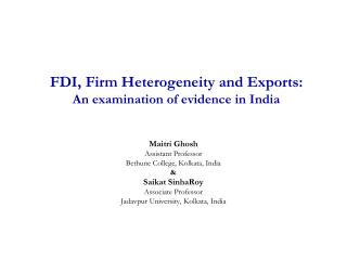 FDI, Firm Heterogeneity and Exports: An examination of evidence in India