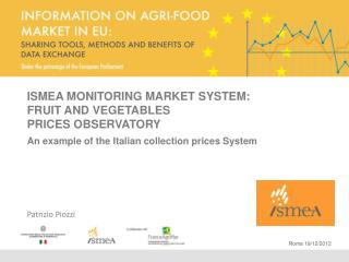 ISMEA MONITORING MARKET SYSTEM: FRUIT  AND VEGETABLES  PRICES OBSERVATORY