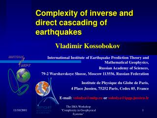Complexity of inverse and direct cascading of earthquakes