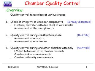 Chamber Quality Control