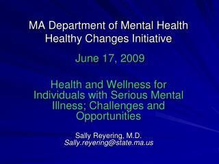 MA Department of Mental Health  Healthy Changes Initiative
