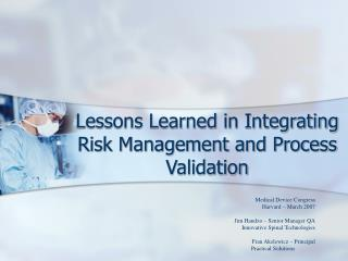 Lessons Learned in Integrating Risk Management and Process Validation