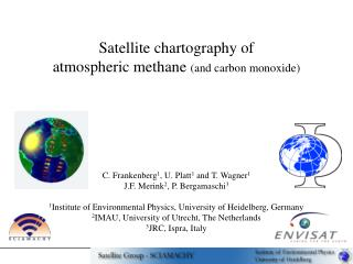 Satellite chartography of  atmospheric methane  (and carbon monoxide)