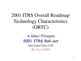 2001 ITRS Overall Roadmap Technology Characteristics (ORTC)