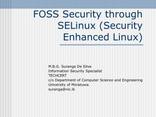 FOSS Security through SELinux (Security Enhanced Linux)