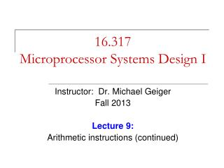 16.317 Microprocessor Systems Design I