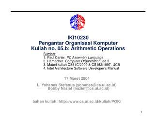 IKI10230 Pengantar Organisasi Komputer Kuliah no. 05.b: Arithmetic Operations