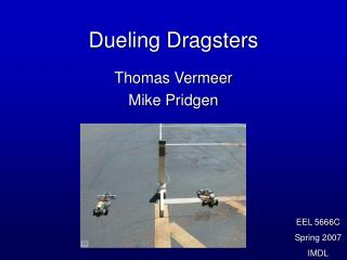 Dueling Dragsters
