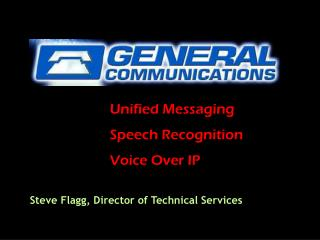 Unified Messaging Speech Recognition Voice Over IP