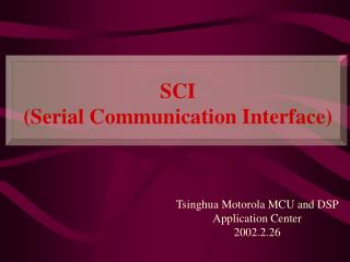 SCI (Serial Communication Interface)